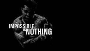 Impossible Is Nothing – Muhammad Ali Wallpaper – Quotes HD Wallpapers
