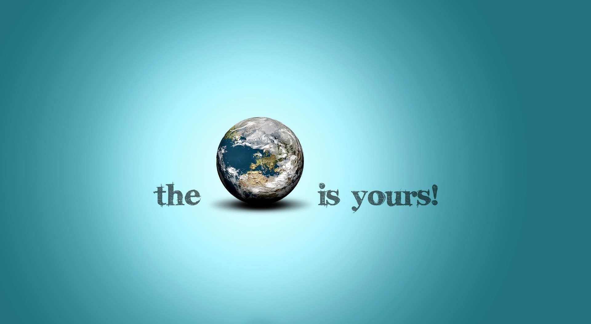 The World Is Yours HD wallpaper
