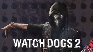 Wrench in Watch Dogs 2 Wallpapers