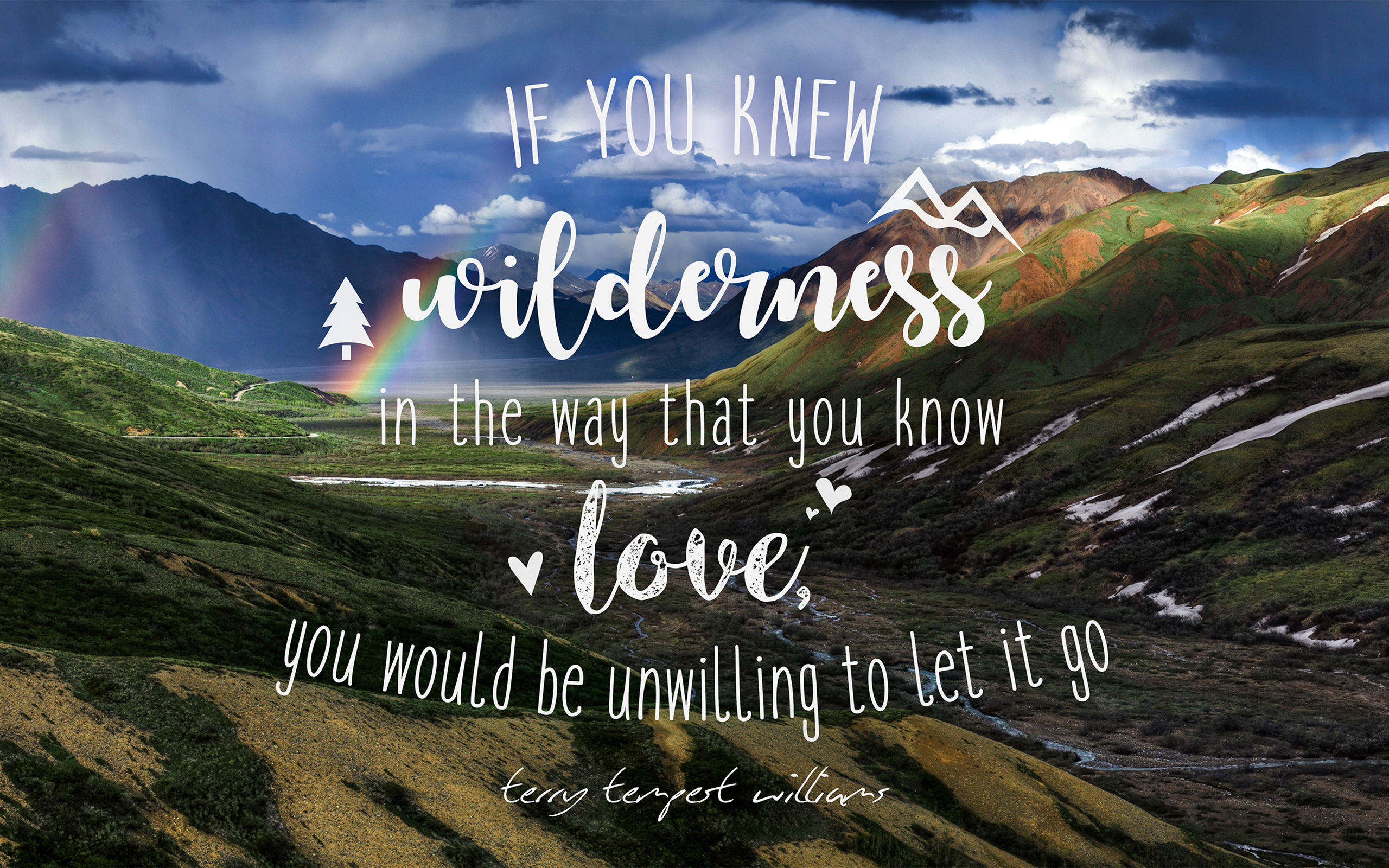 Wilderness Love Quote Wallpapers Hd Wallpapers